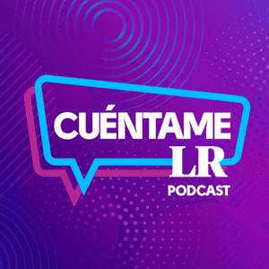 LR Podcast: Pilar Baldeón entrevista a diferentes artistas nacionales e internacionales en cuéntame LR