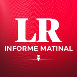 LR Podcast: repasa los hechos más importantes a nivel nacional e internacional